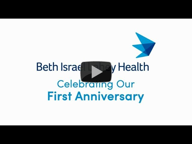 Beth Israel Lahey Health Celebrates First Anniversary